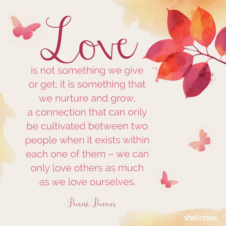 Love is - Brene Brown quote